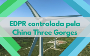 EDPR controlada pela China Three Gorges