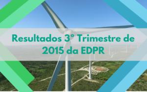 Resultados 3ºT 2015 da EDPR