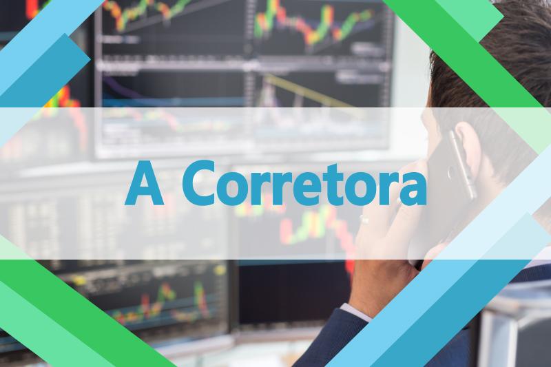 Como escolher a Corretora para comprar ações