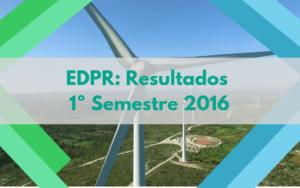 EDPR: Resultados 1º Semestre 2016