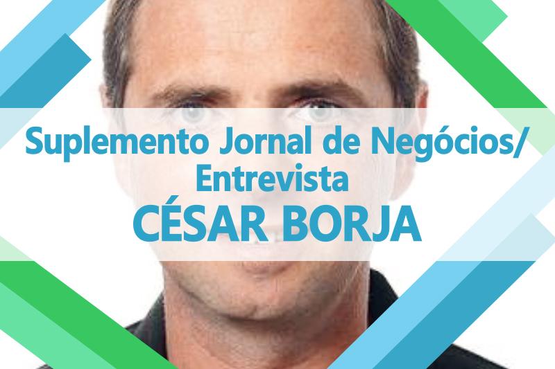 César Borja - entrevista Jornal de Negócios