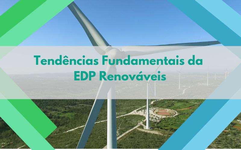 Tendências Fundamentais da EDP Renováveis