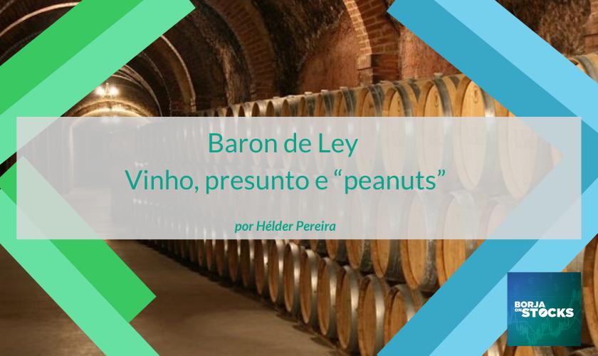 "Barón de Ley – vinho, presunto e ""peanuts"""