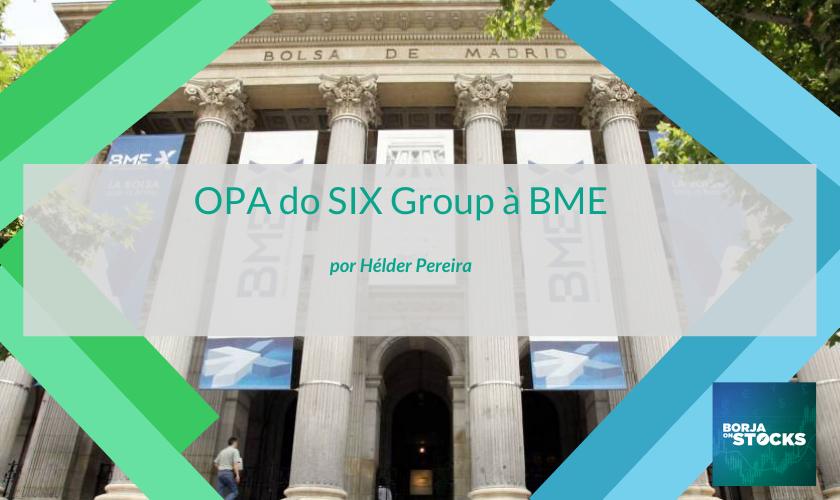 OPA do SIX Group à BME
