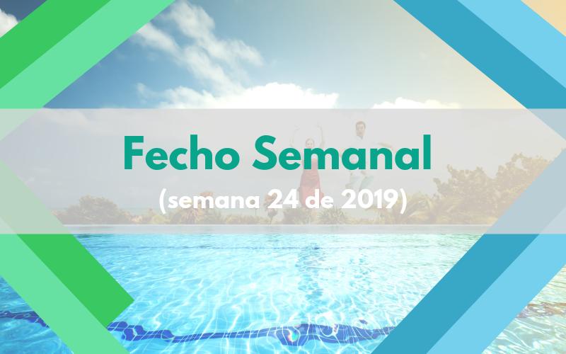 Fecho Semanal (Semana 24 de 2019)