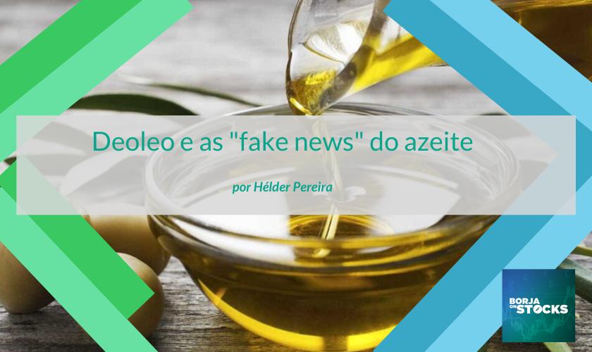 """Deoleo e as """"fake news"""" do azeite"""