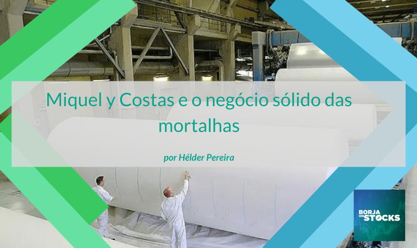 Miquel y Costas e o negócio sólido das mortalhas