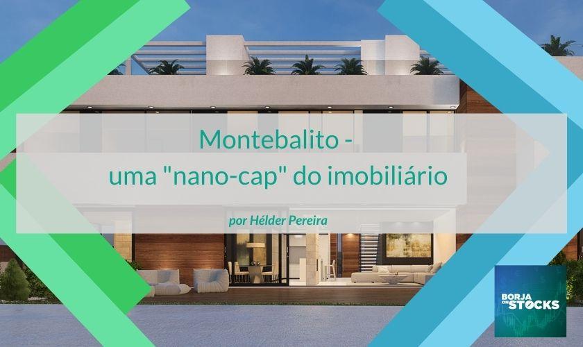 """Montebalito – uma """"nano-cap"""" do imobiliário"""