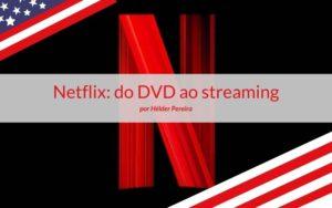 Análise às ações da Netflix ( NFLX - NASDAQ)