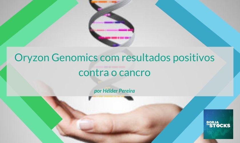 Oryzon Genomics com resultados positivos contra o cancro