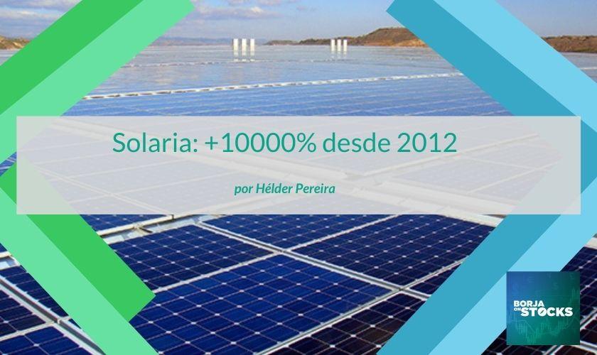 Solaria: +10000% desde 2012