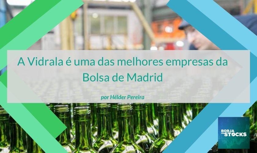 A Vidrala é uma das melhores empresas da Bolsa de Madrid