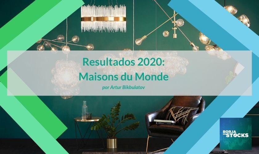 Resultados 2020: Maisons du Monde