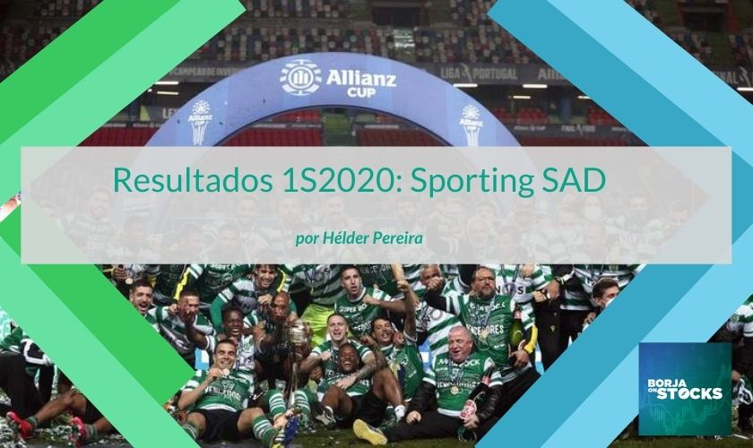 Resultados 1S2020: Sporting SAD