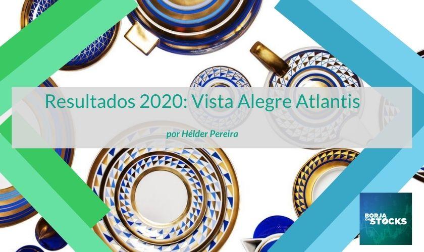Resultados 2020: Vista Alegre Atlantis