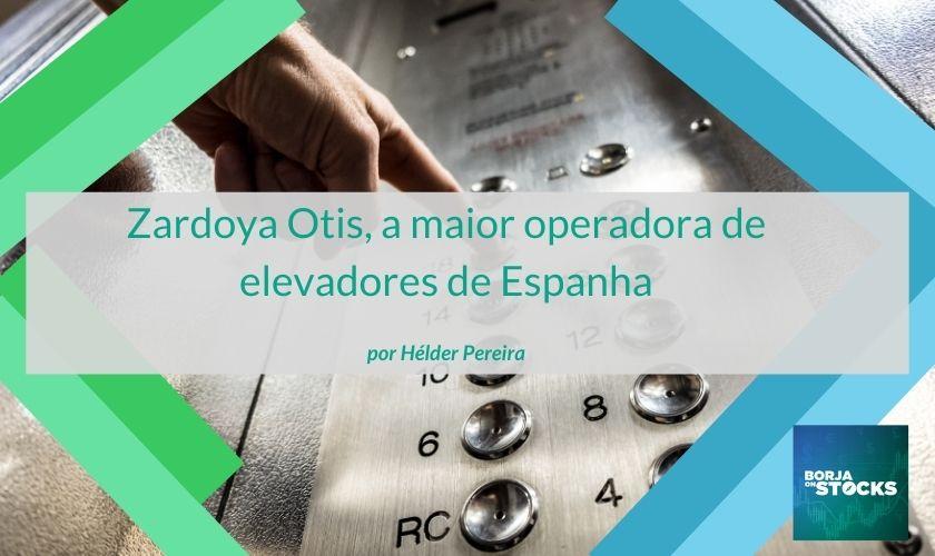 Zardoya Otis, a maior operadora de elevadores de Espanha