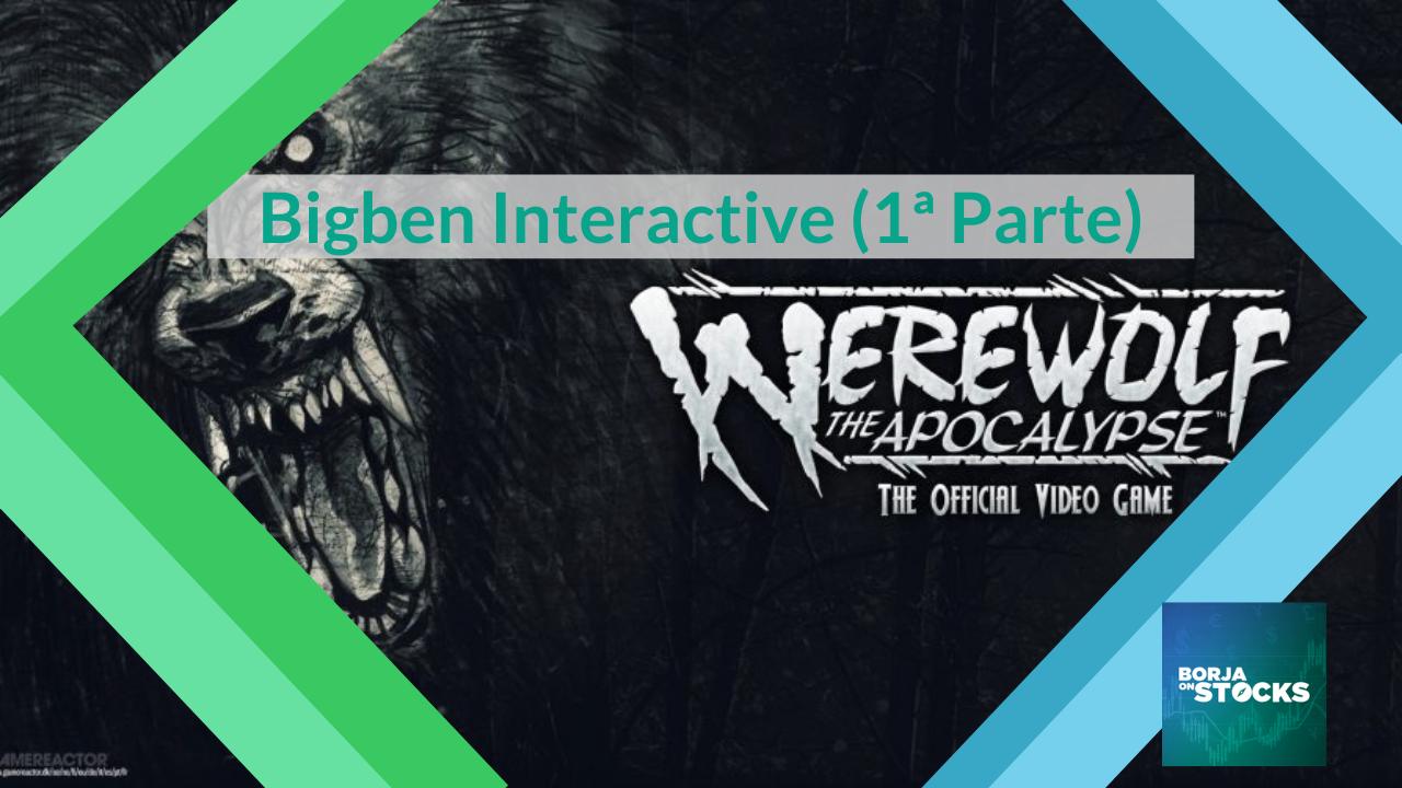 Bigben Interactive (1ª Parte)