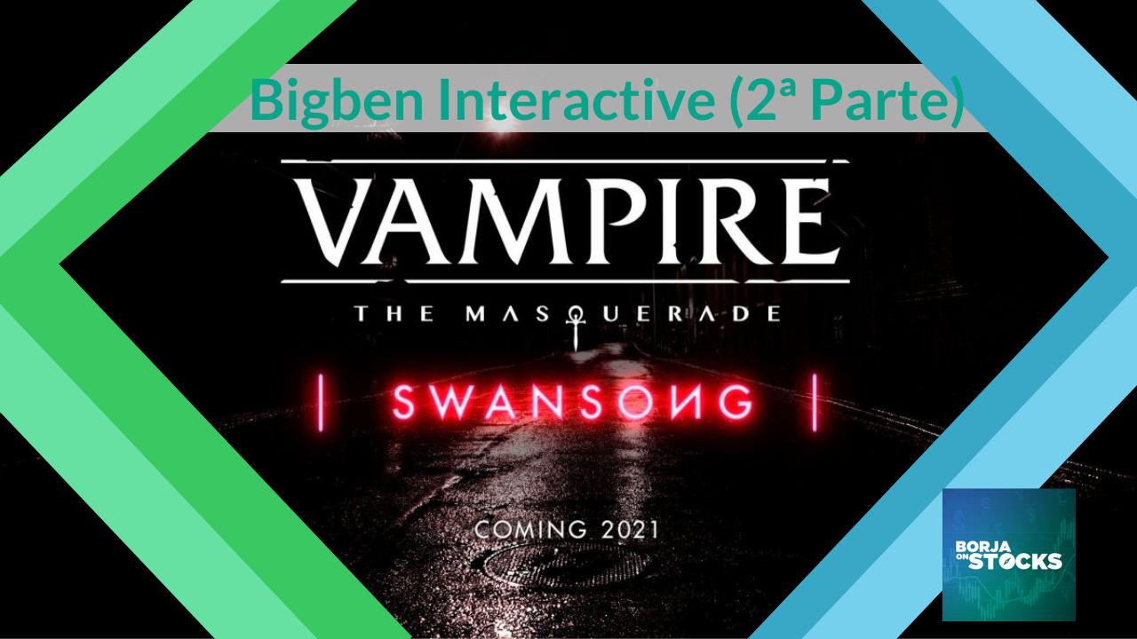 Bigben Interactive (2ª Parte)