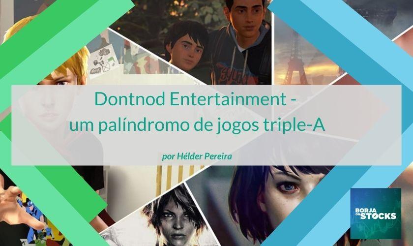 Dontnod Entertainment – um palíndromo de jogos triple-A