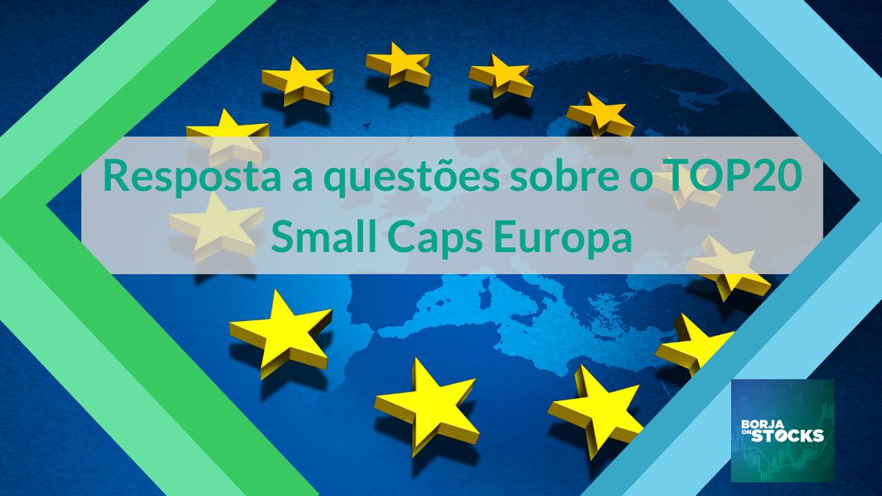 Resposta a questões sobre o TOP20 Small Caps Europa