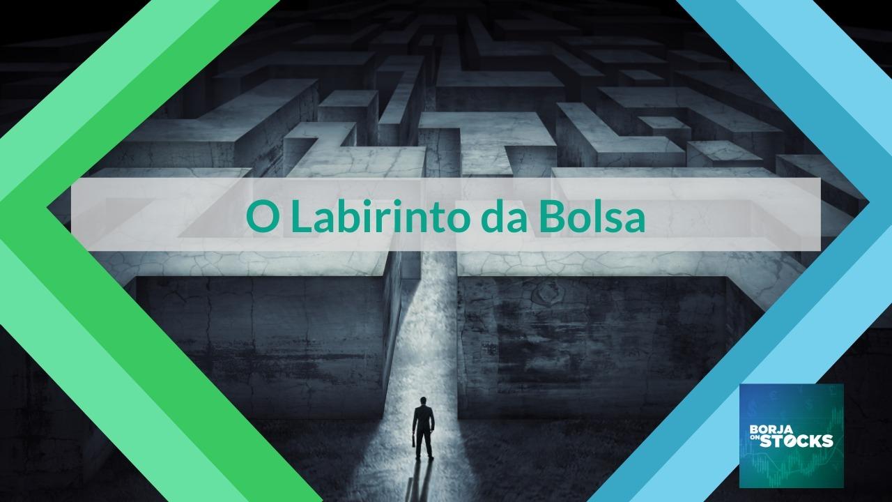 O Labirinto da Bolsa