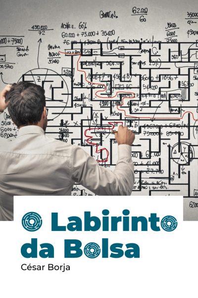 O Labirinto da Bolsa - Ebook grátis